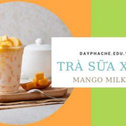 Cách Làm Trà Sữa Xoài Hương Thơm Hấp Dẫn Vị Lạ Miệng