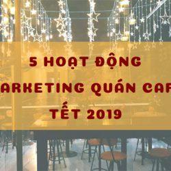hoạt động marketing quán cafe